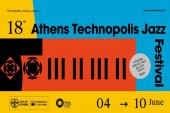 18th Athens Technopolis Jazz Festival